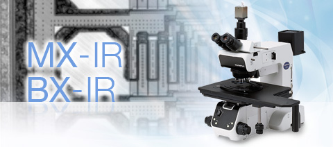 MX-IR / BX-IR Microscopes - Olympus Infrared Semiconductor Flat Panel Display Inspection